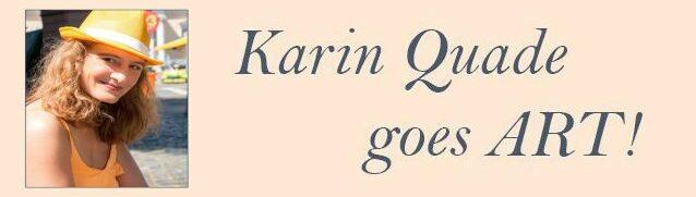 KARIN QUADE goes ART